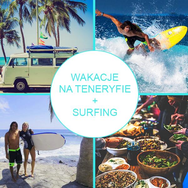 Wakacje Teneryfa plus surfing